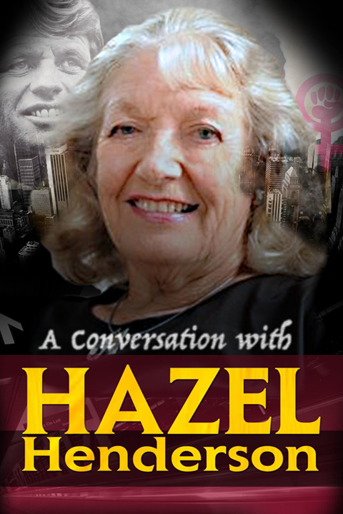 A Conversation with Hazel Henderson