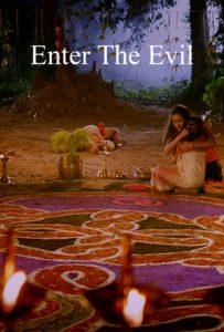 Enter the Evil